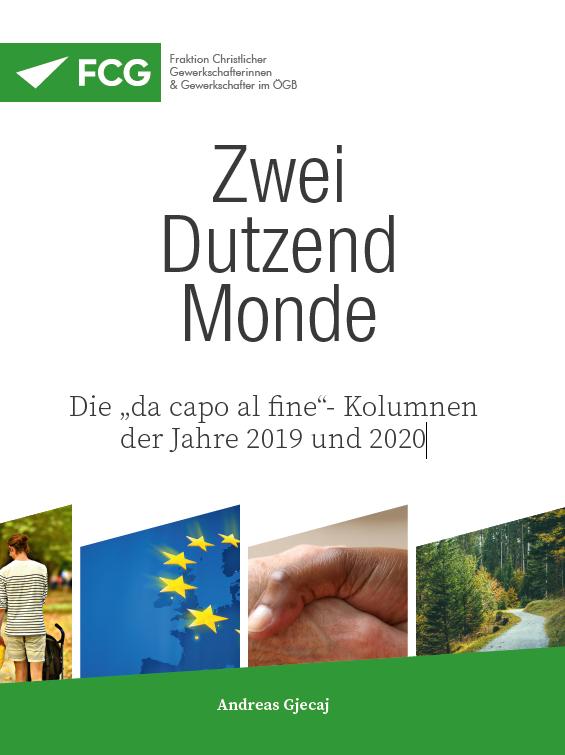 """Zwei Dutzend Monde - die """"da capo al fine""""- Kolumnen der Jahre 2019 und 2020"""